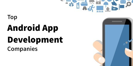 Android App Development USA – Top 5 Android Apps in USA