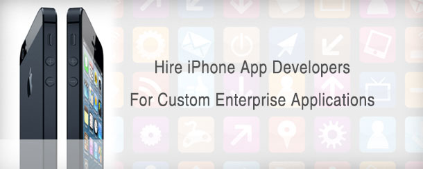 Hire iPhone App Developers For Custom Enterprise Applications