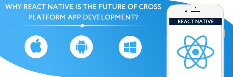 Cross-Platform App Development With React Native