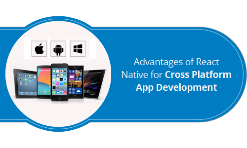 advantages of react native for cross platform app development