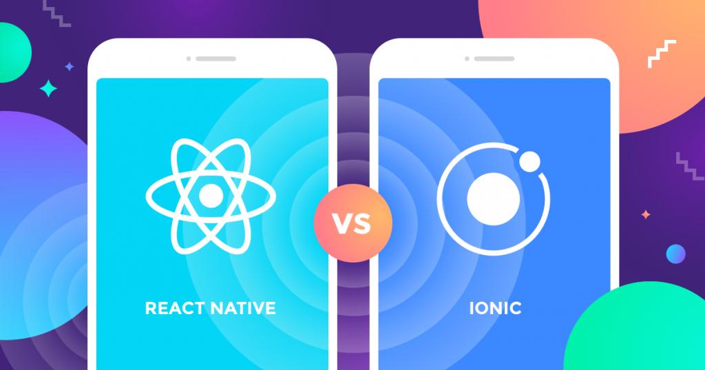 Ionic 2 VS React Native