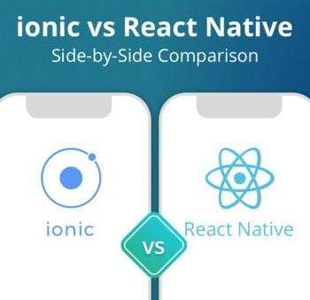 Ionic 2 VS React Native: Which Cross-Platform App Development Framework Is Better?