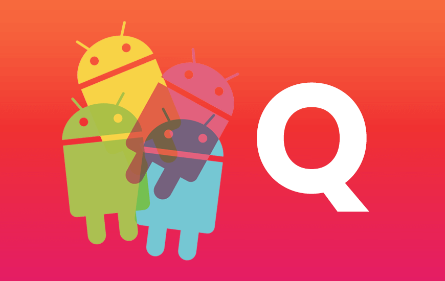What Features Are Lined Up For The Upcoming Android Q Version?