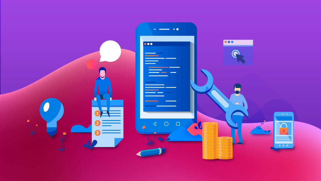 Android App Development: Cost, Tips, and Process