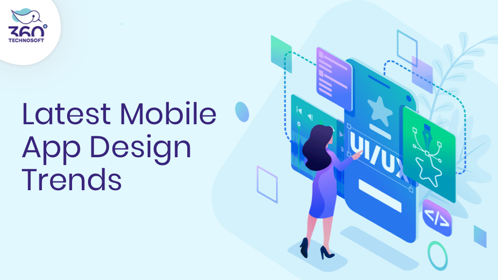 Know Latest Mobile App Design Trends to Make an Efficient App